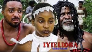 Iyielioba (Daughter Of The Gods) Season 4 - 2019 Nollywood Movie